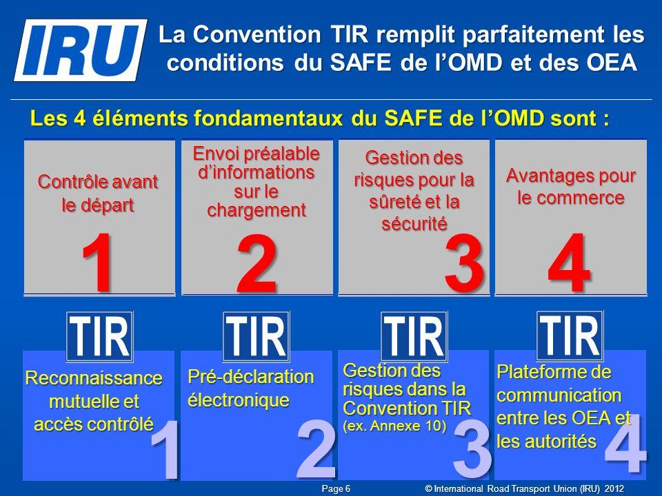 La Convention TIR remplit parfaitement les conditions du SAFE de l'OMD et des OEA