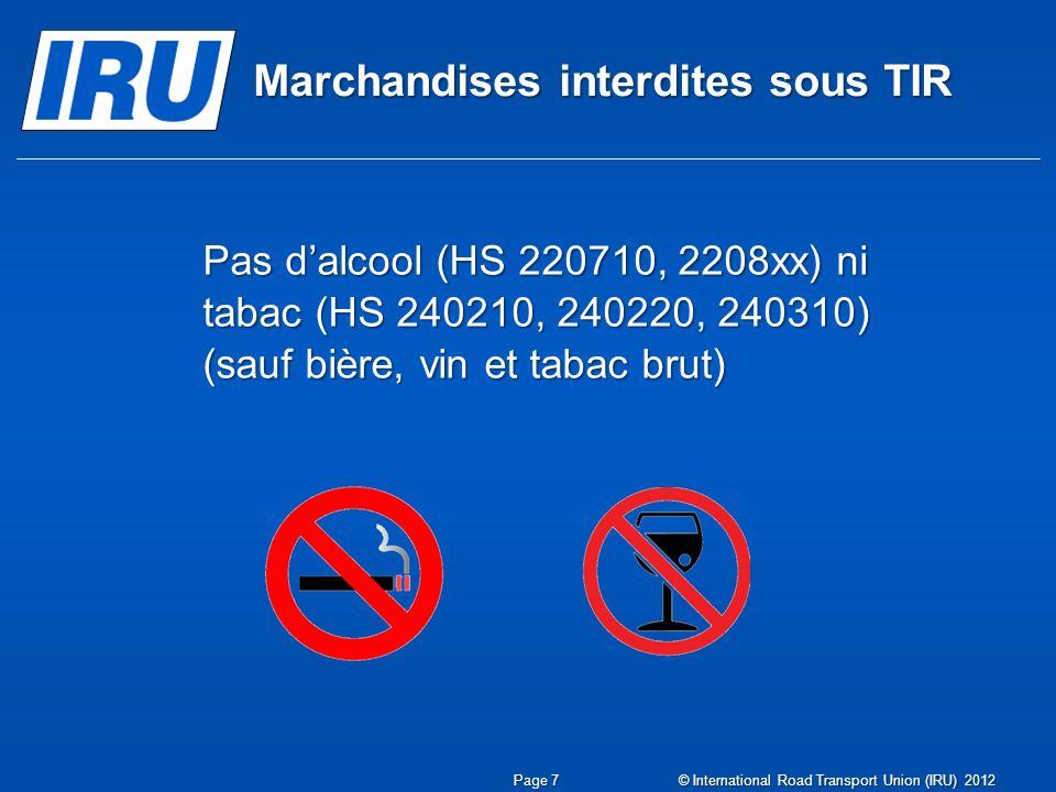 Marchandises interdites sous TIR