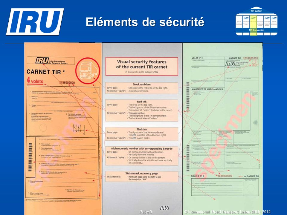 Eléments de sécurité © International Road Transport Union (IRU) 2012