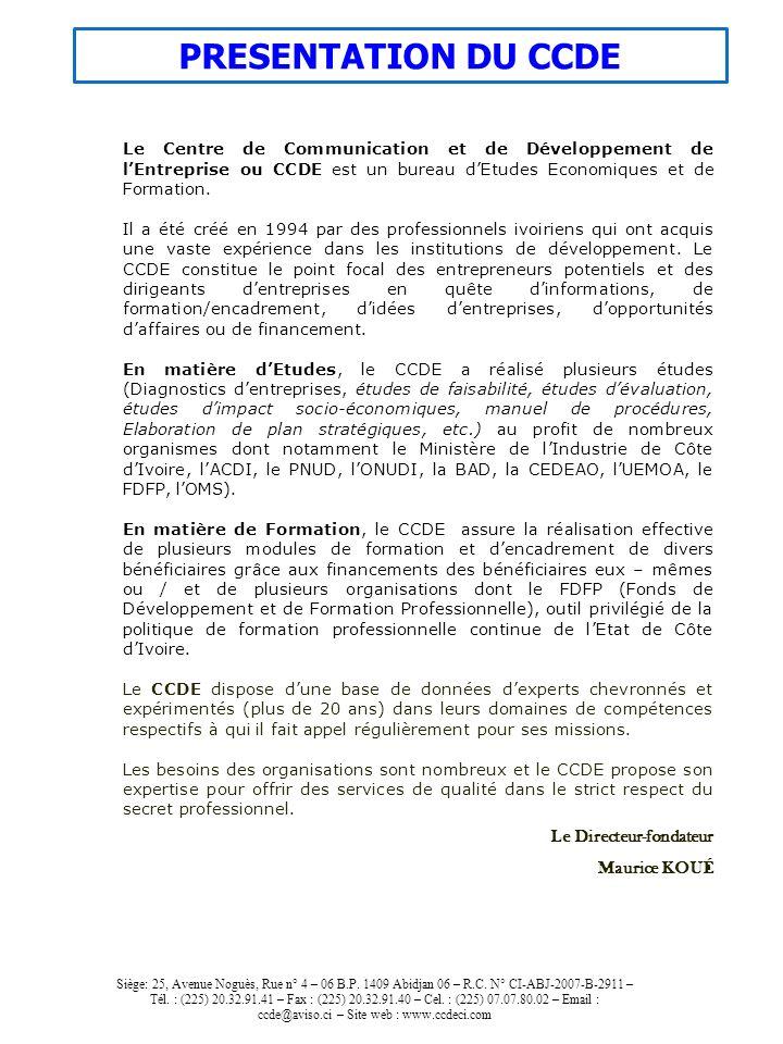 PRESENTATION DU CCDE Le Directeur-fondateur Maurice KOUÉ