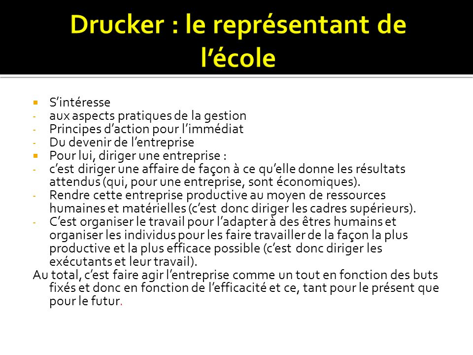Drucker : le représentant de l'école