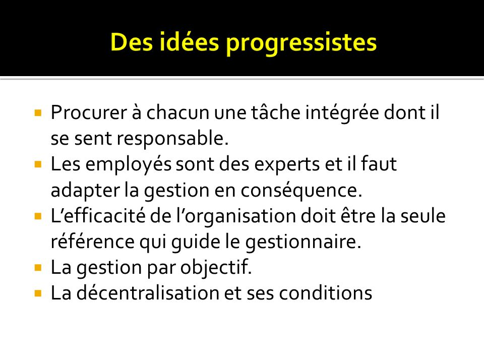 Des idées progressistes