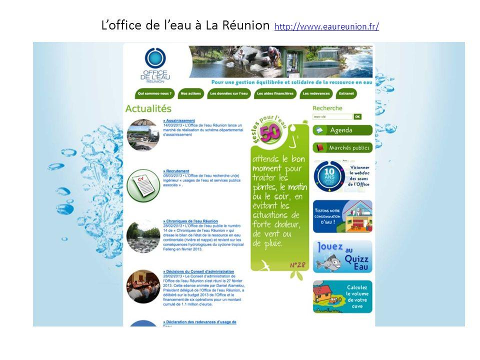 L'office de l'eau à La Réunion http://www.eaureunion.fr/