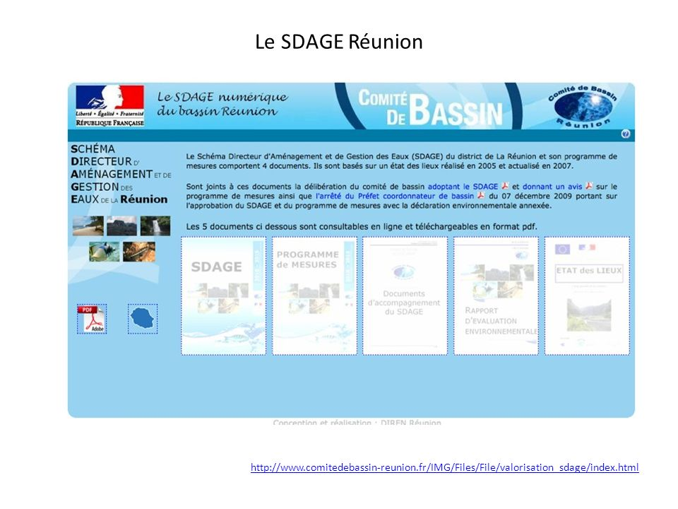 Le SDAGE Réunion http://www.comitedebassin-reunion.fr/IMG/Files/File/valorisation_sdage/index.html