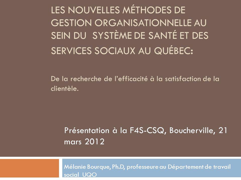 Les nouvelles méthodes de gestion organisationnelle au sein du système de santé et des services sociaux au Québec: De la recherche de l'efficacité à la satisfaction de la clientèle.