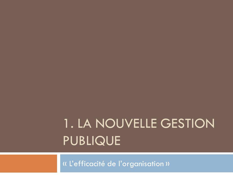 1. La nouvelle gestion publique
