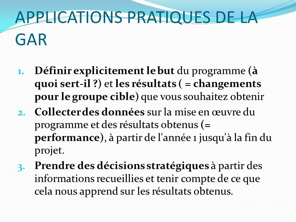 APPLICATIONS PRATIQUES DE LA GAR