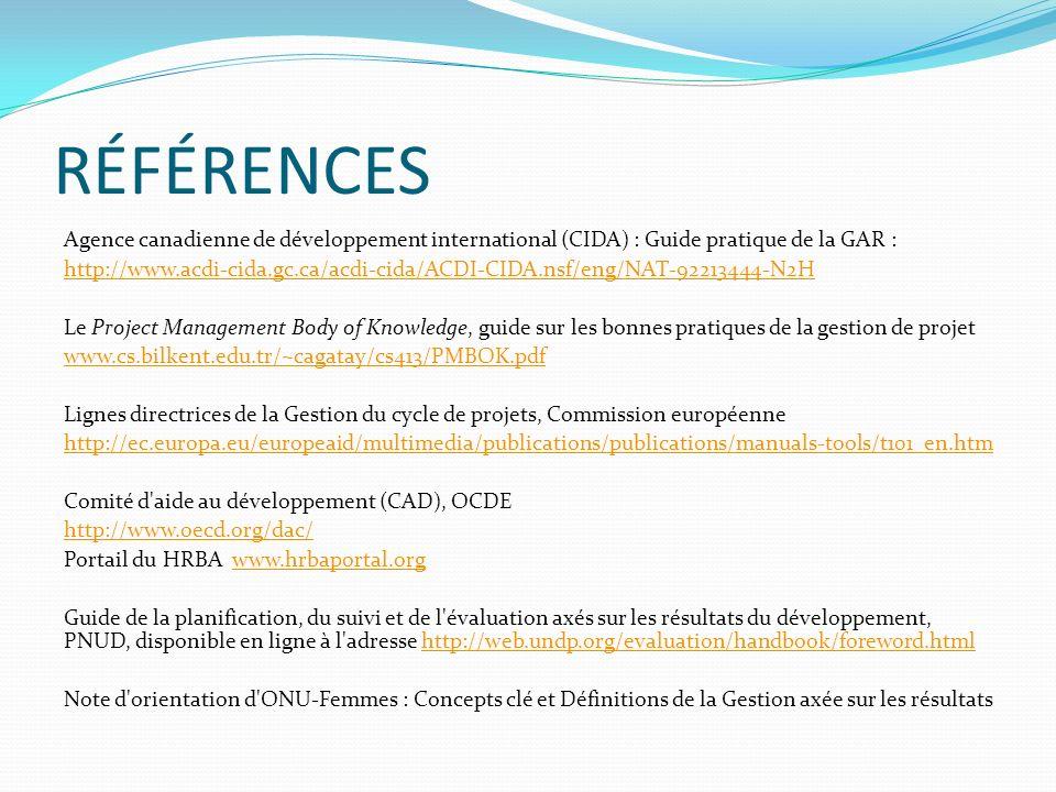RÉFÉRENCES Agence canadienne de développement international (CIDA) : Guide pratique de la GAR :