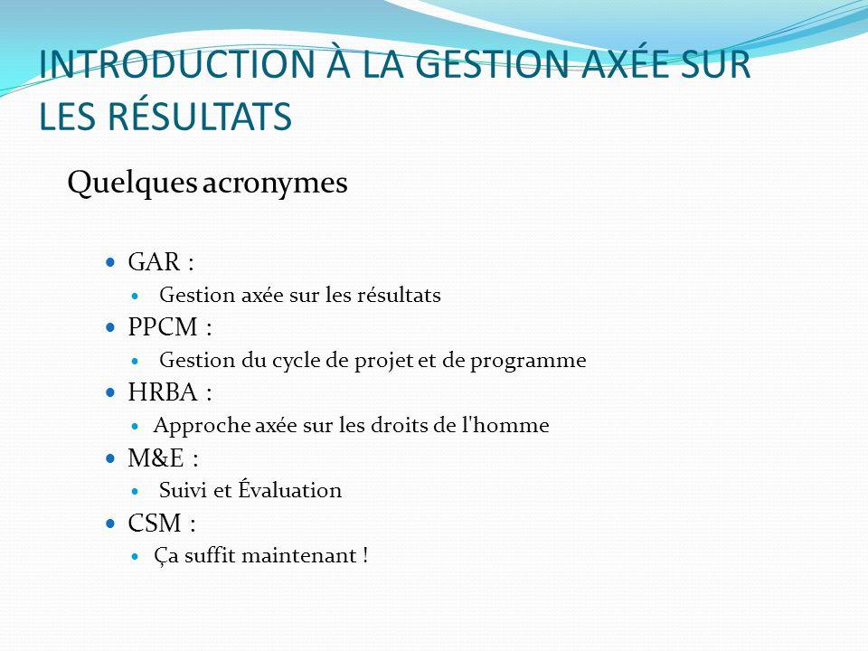 INTRODUCTION À LA GESTION AXÉE SUR LES RÉSULTATS