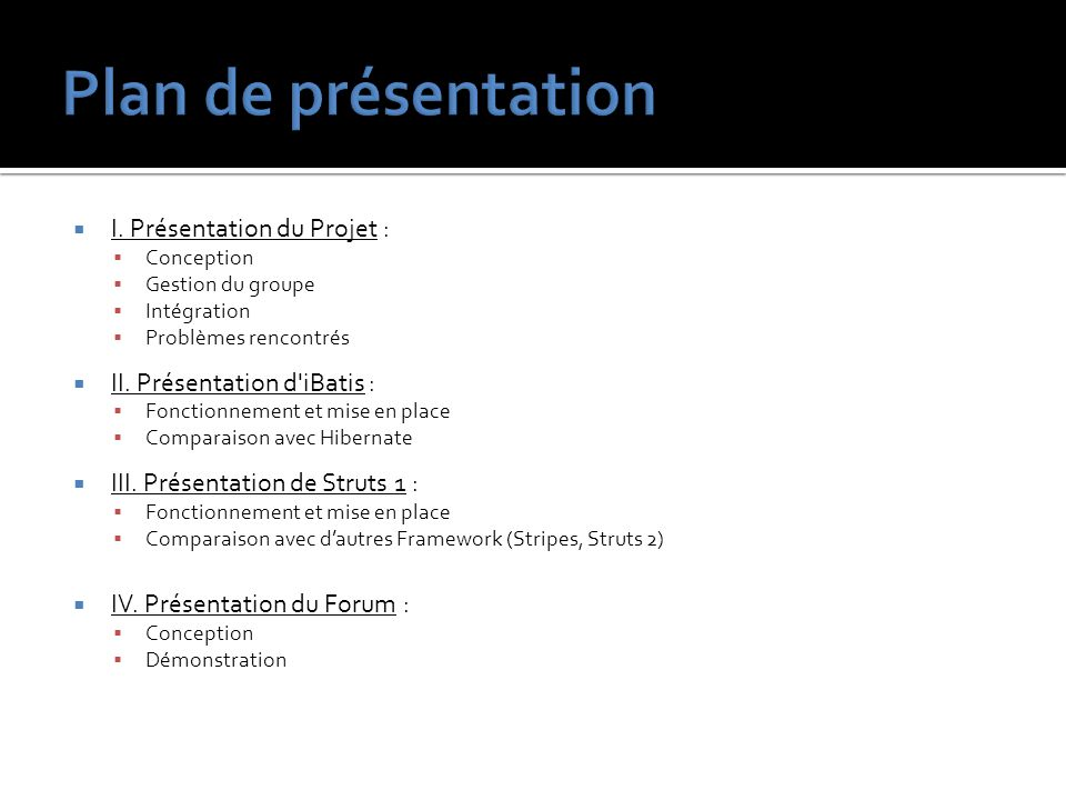 Plan de présentation I. Présentation du Projet :