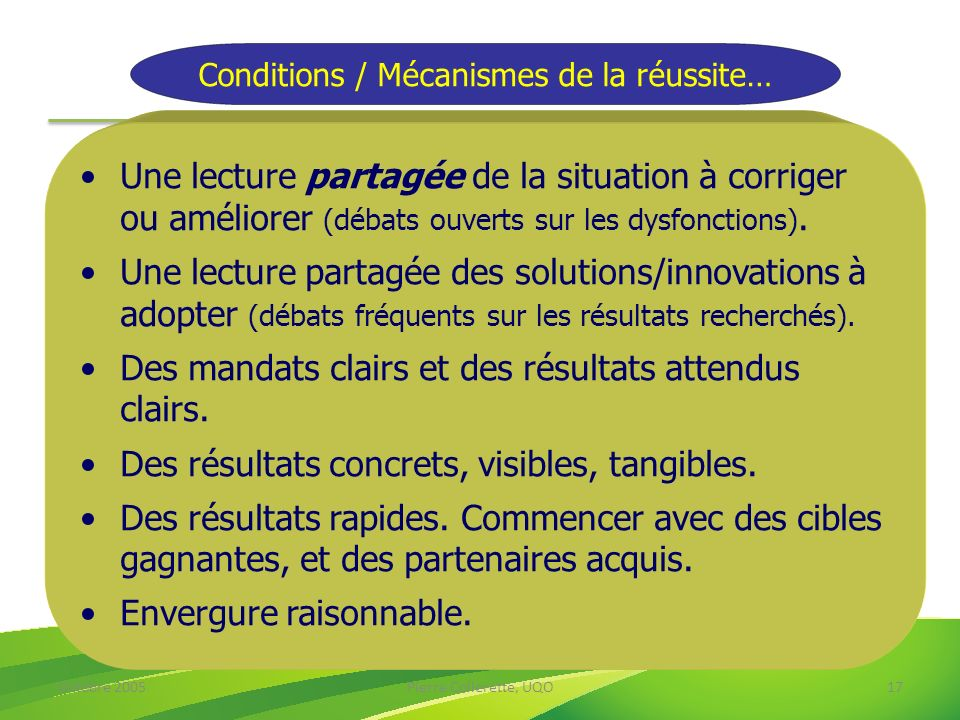 Conditions / Mécanismes de la réussite…