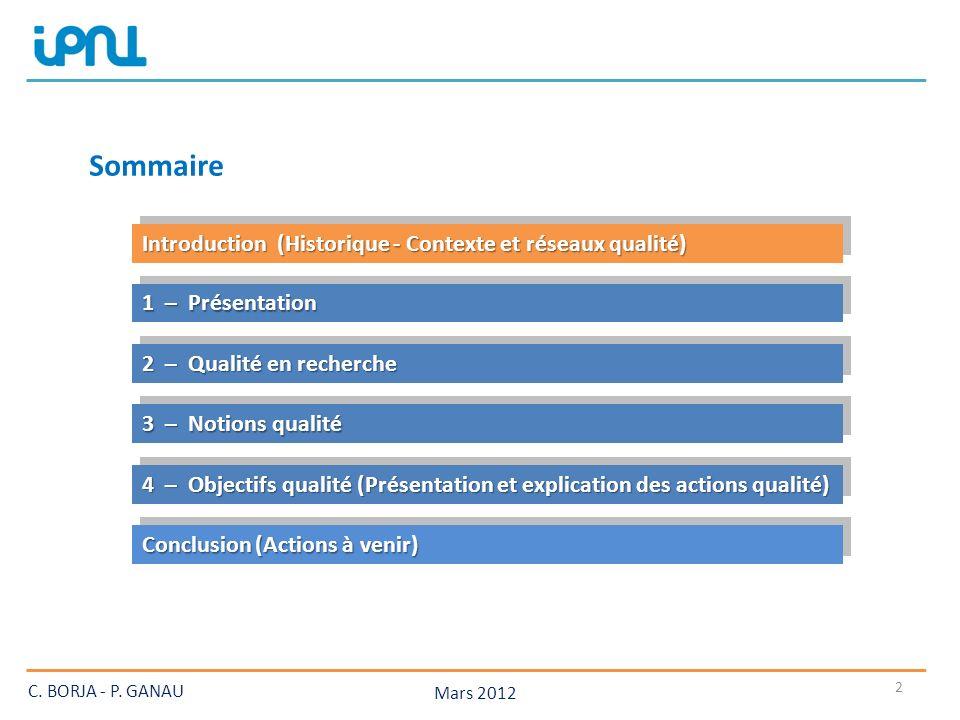 Sommaire Introduction (Historique - Contexte et réseaux qualité)