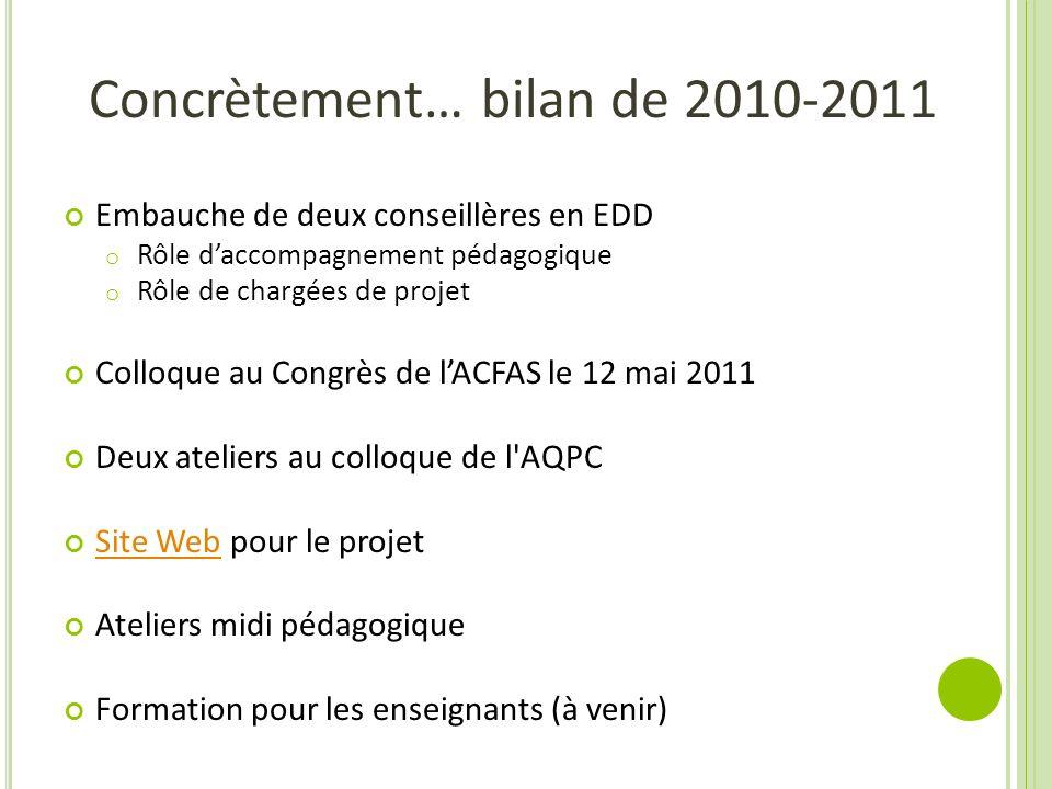 Concrètement… bilan de 2010-2011
