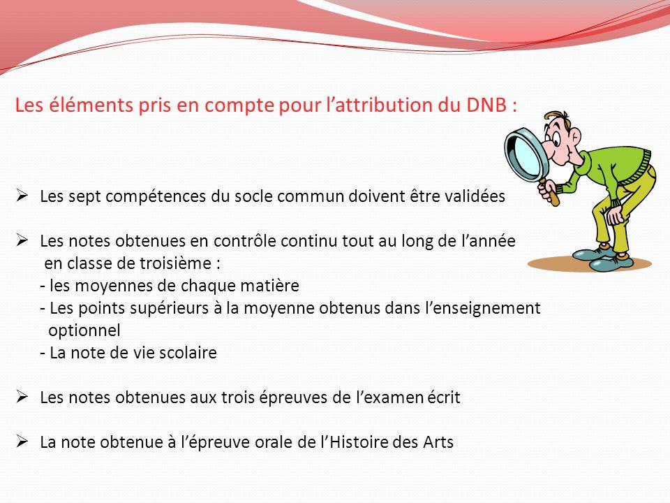 Les éléments pris en compte pour l'attribution du DNB :