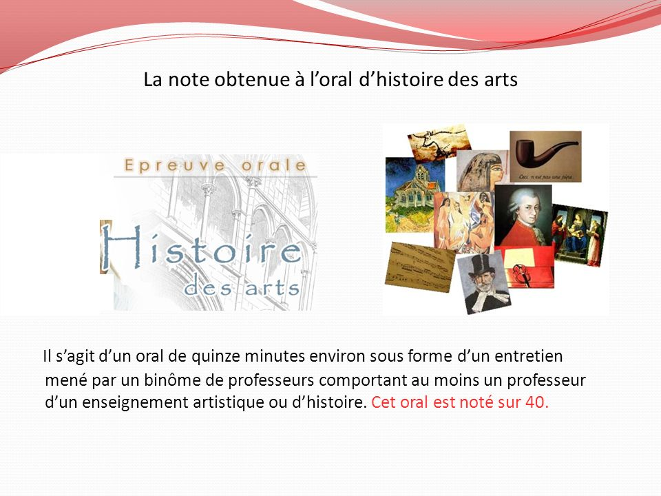 La note obtenue à l'oral d'histoire des arts