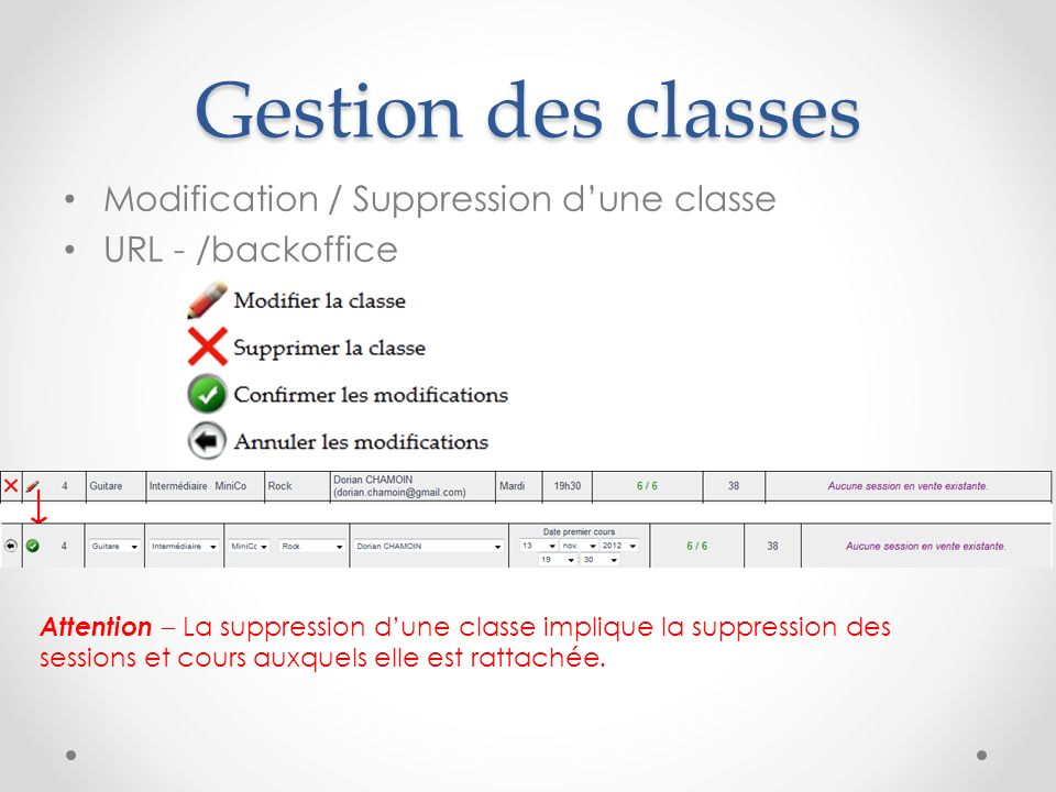 Gestion des classes Modification / Suppression d'une classe
