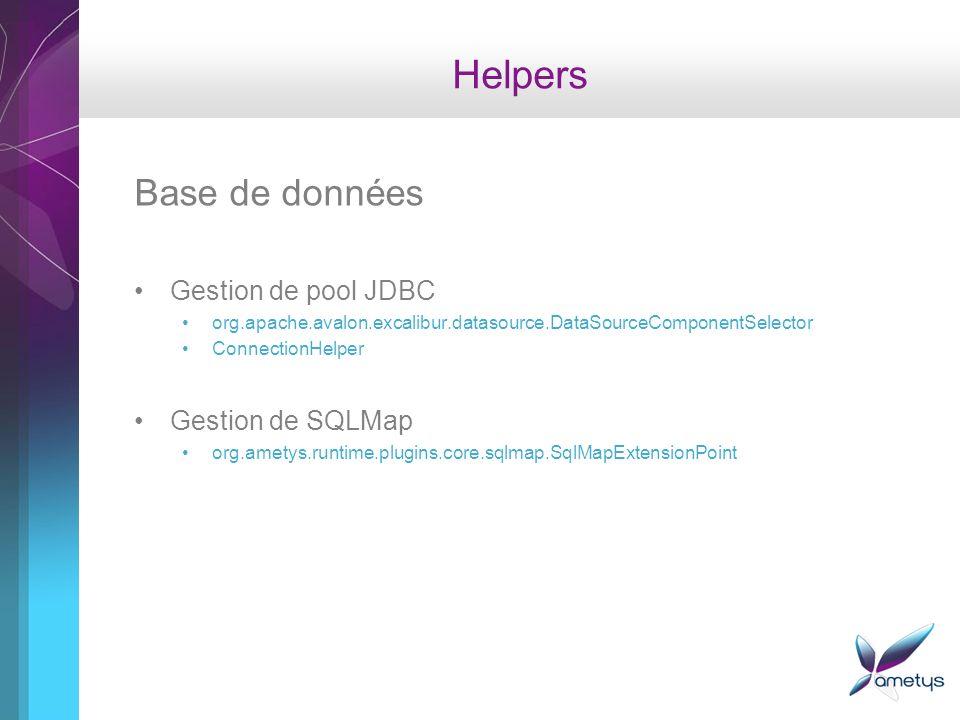 Helpers Base de données Gestion de pool JDBC Gestion de SQLMap