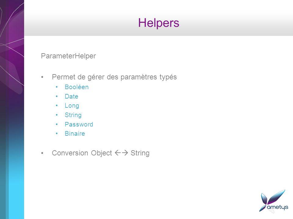 Helpers ParameterHelper Permet de gérer des paramètres typés