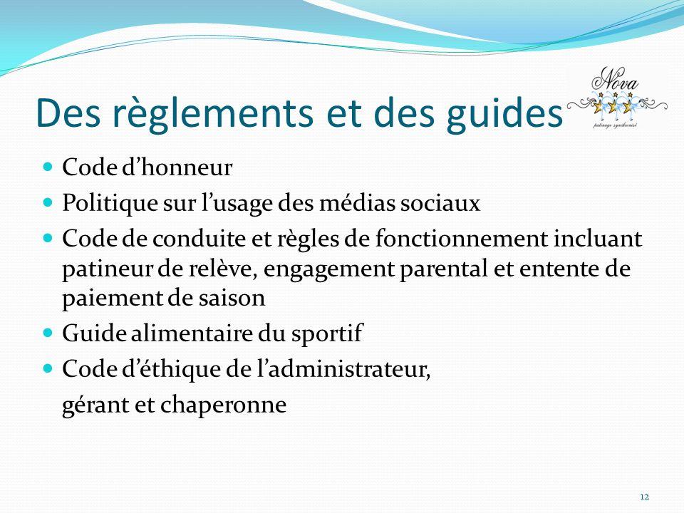 Des règlements et des guides