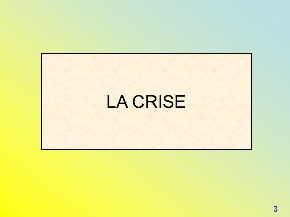 LA CRISE 3