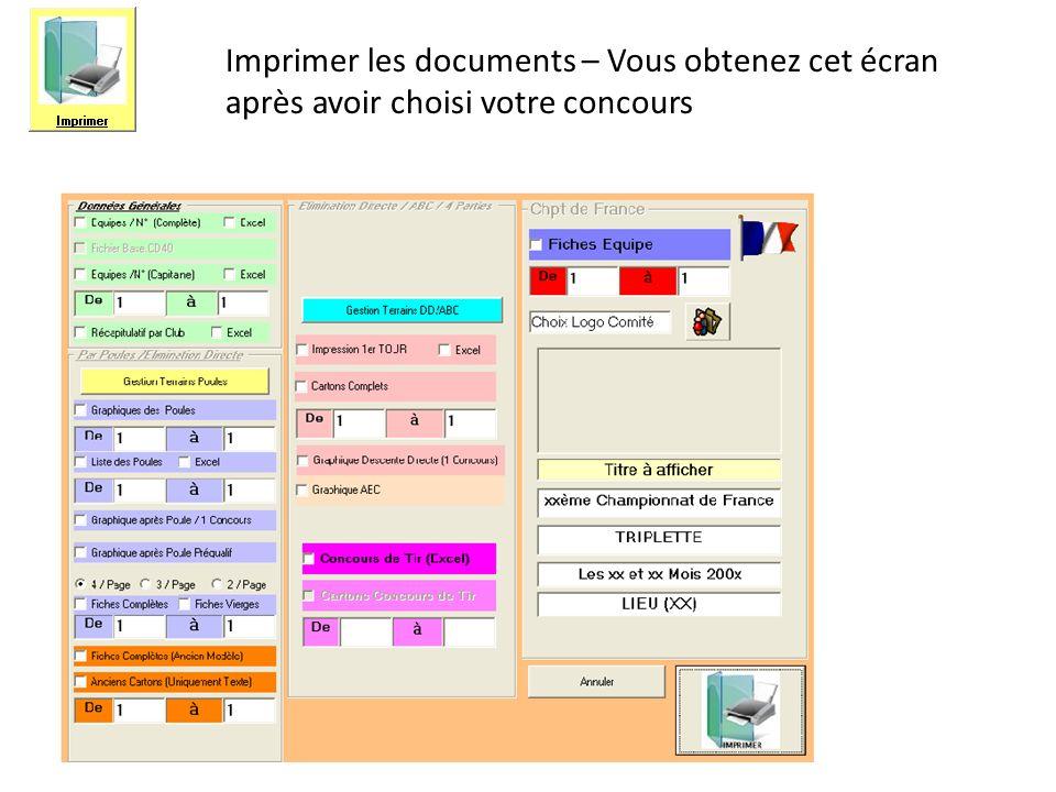 Imprimer les documents – Vous obtenez cet écran après avoir choisi votre concours