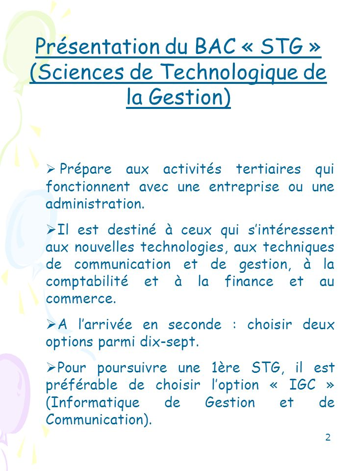 Présentation du BAC « STG » (Sciences de Technologique de la Gestion)