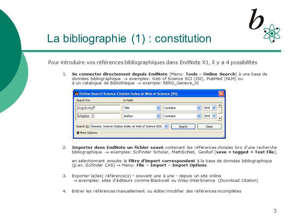 La bibliographie (1) : constitution