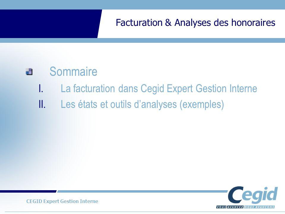 Sommaire La facturation dans Cegid Expert Gestion Interne