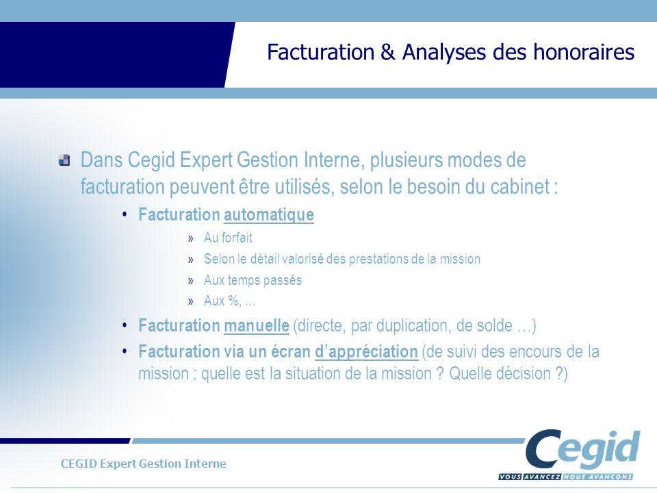 Dans Cegid Expert Gestion Interne, plusieurs modes de facturation peuvent être utilisés, selon le besoin du cabinet :