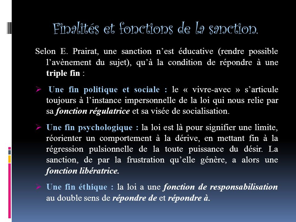 Finalités et fonctions de la sanction.