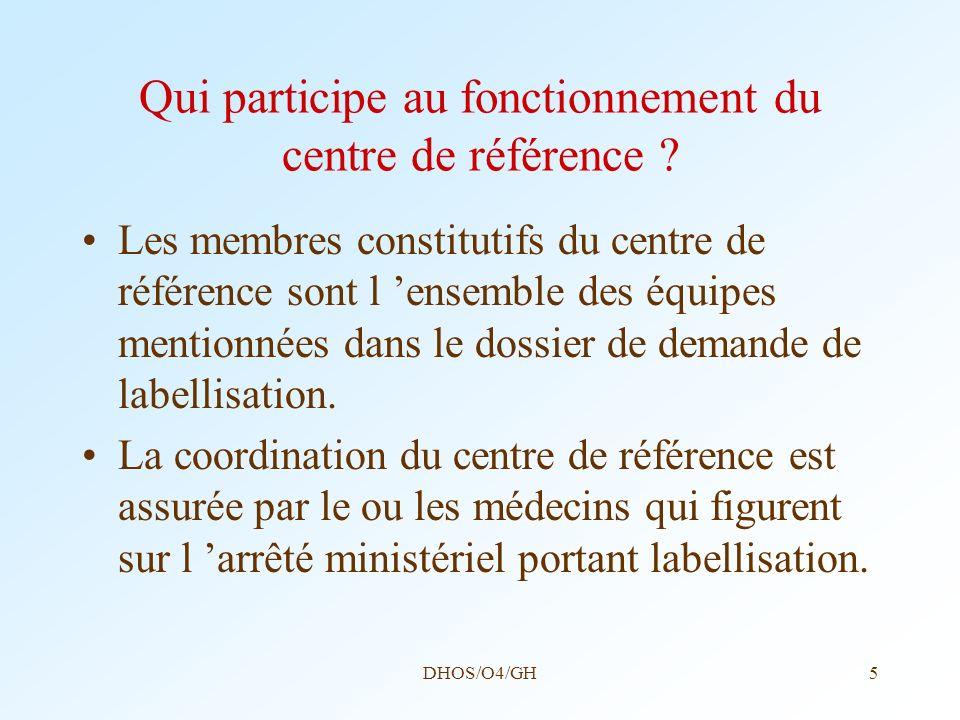 Qui participe au fonctionnement du centre de référence