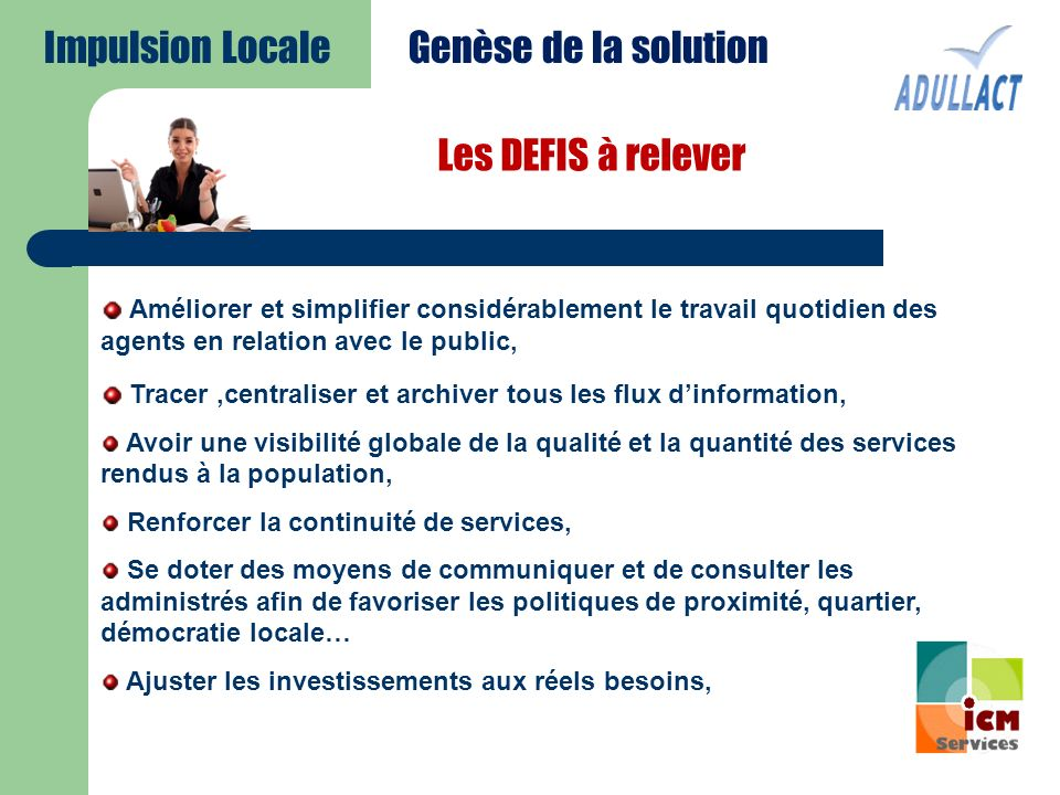 Impulsion Locale Genèse de la solution Les DEFIS à relever