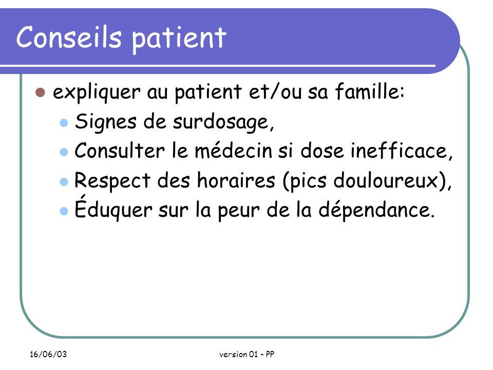 Conseils patient expliquer au patient et/ou sa famille:
