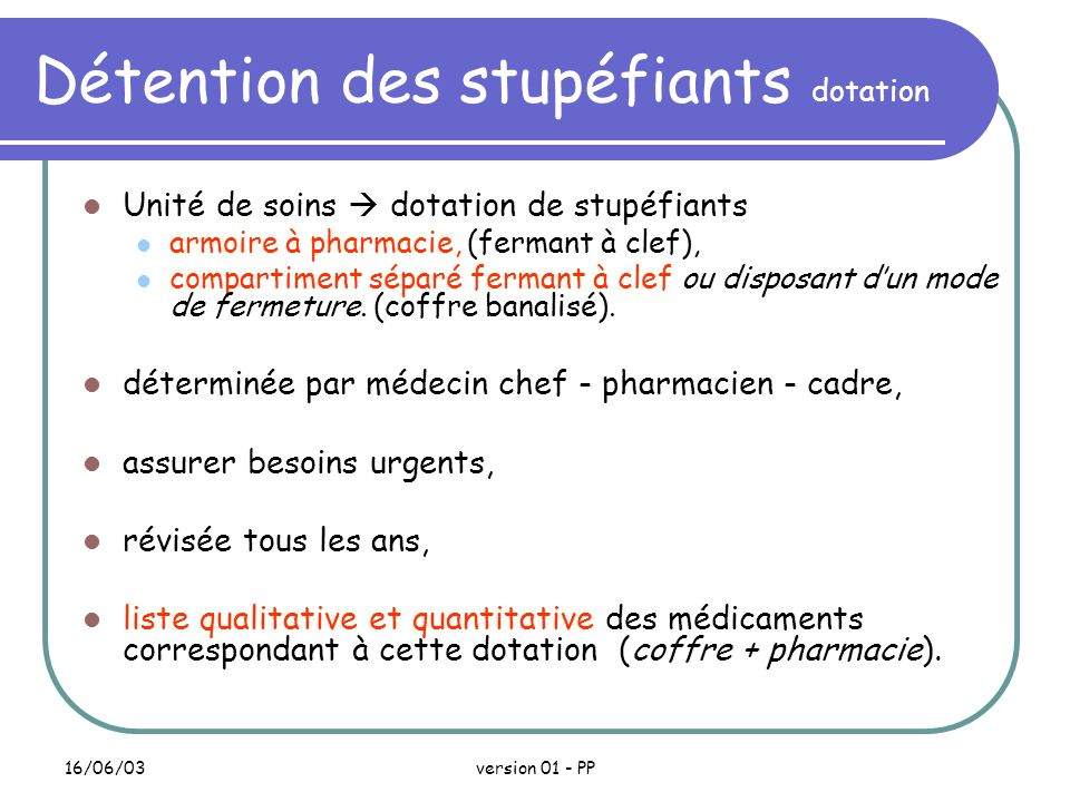 Détention des stupéfiants dotation