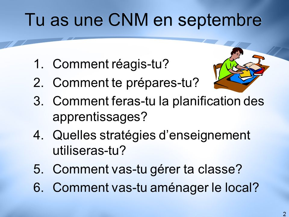 Tu as une CNM en septembre