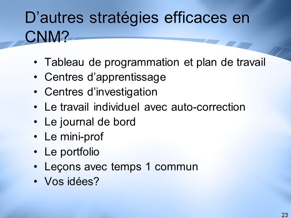 D'autres stratégies efficaces en CNM