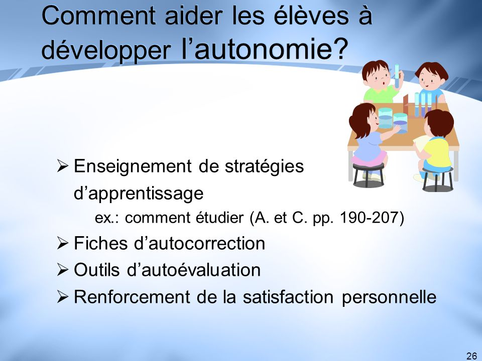 Comment aider les élèves à développer l'autonomie