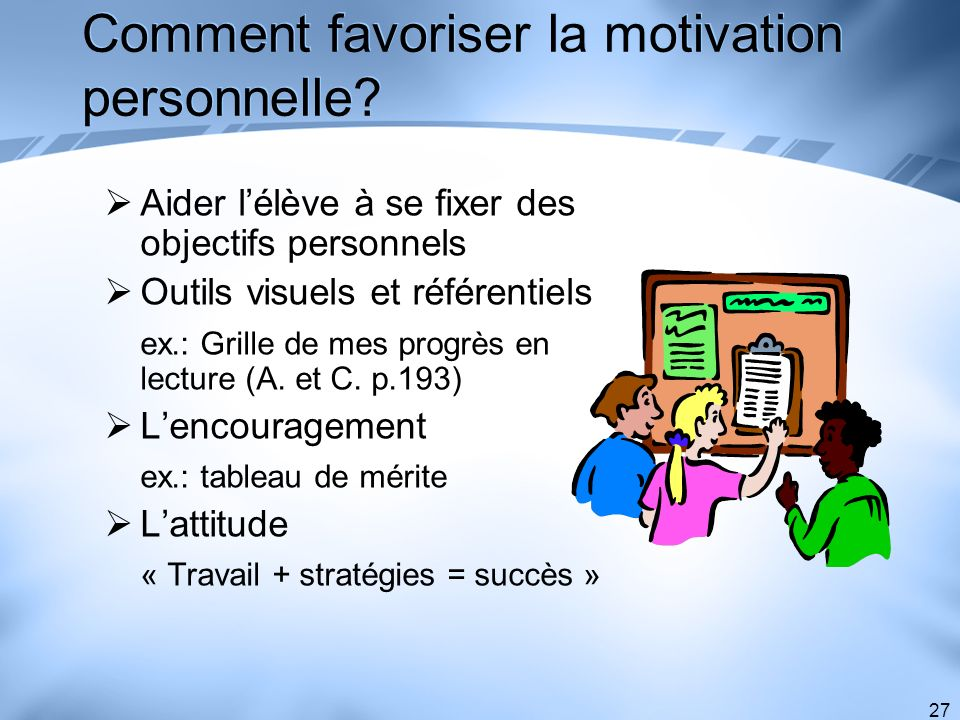 Comment favoriser la motivation personnelle