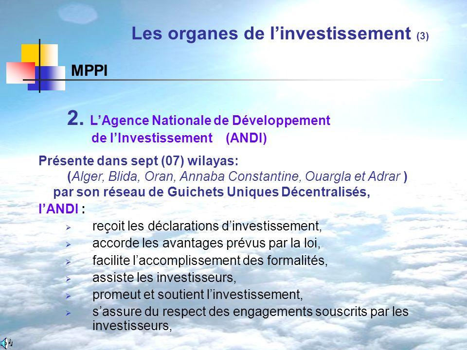 Les organes de l'investissement (3)