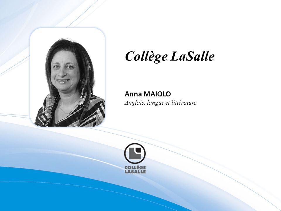 Collège LaSalle Anna MAIOLO Anglais, langue et littérature