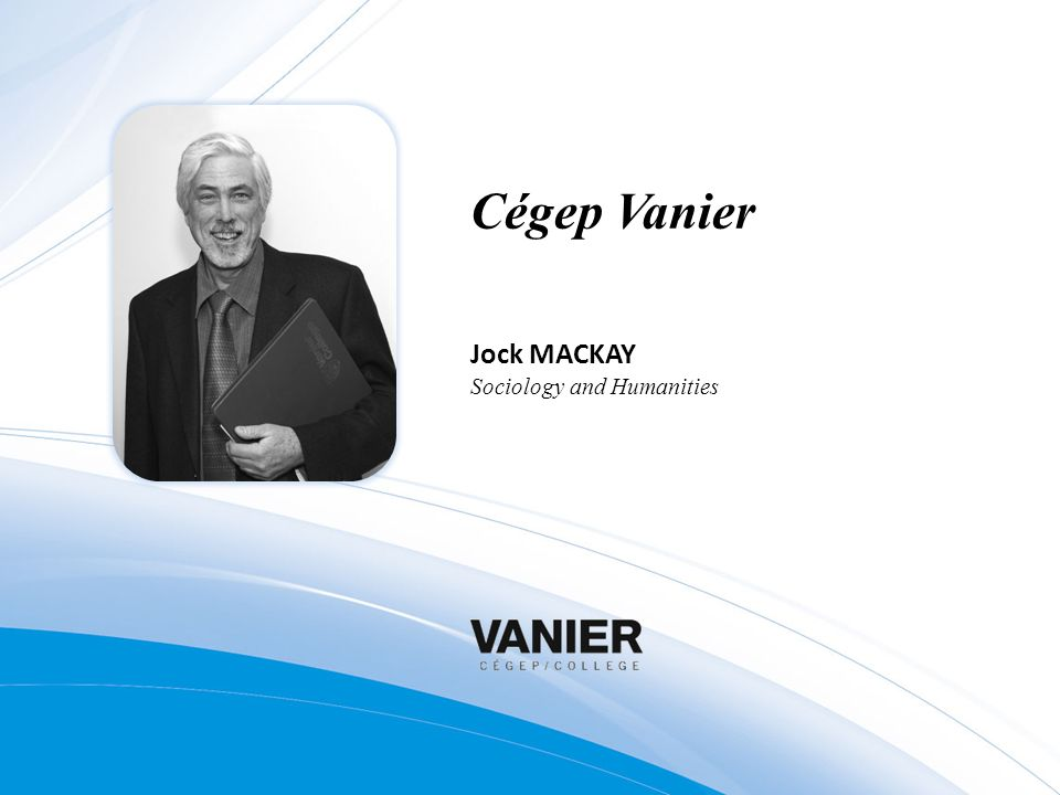 Cégep Vanier Jock MACKAY Sociology and Humanities