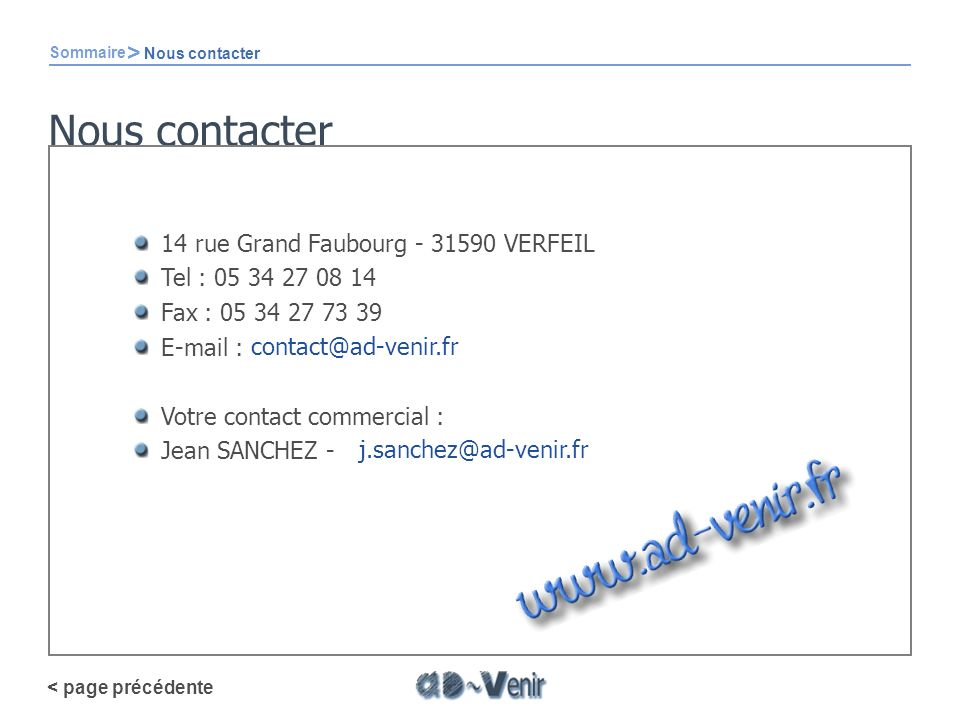 Nous contacter > 14 rue Grand Faubourg - 31590 VERFEIL