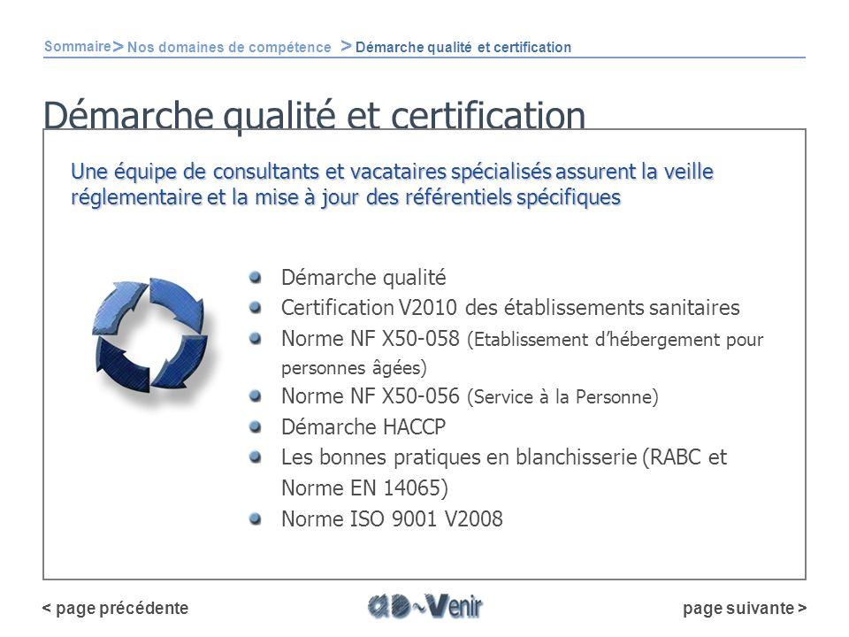 Démarche qualité et certification