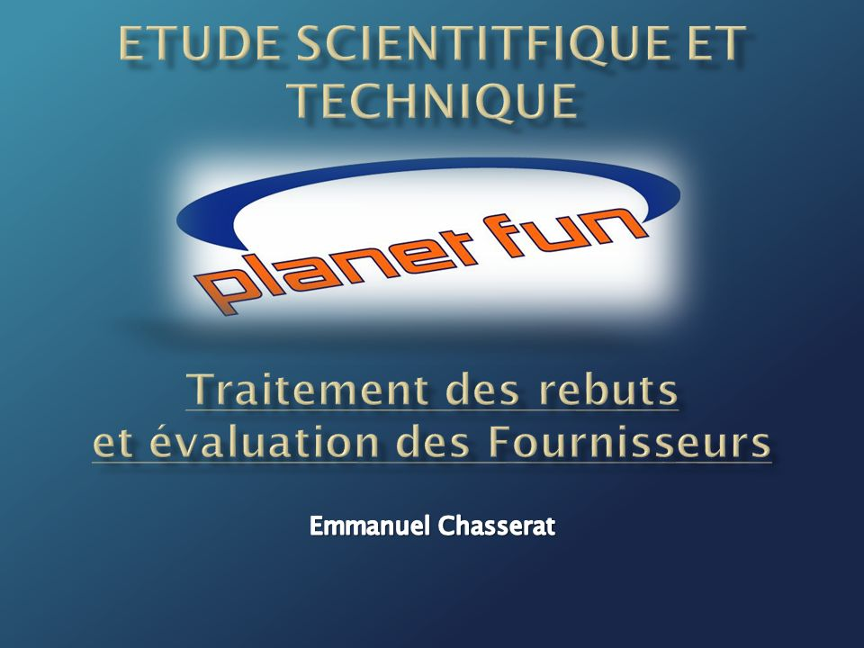 ETUDE SCIENTITFIQUE ET TECHNIQUE