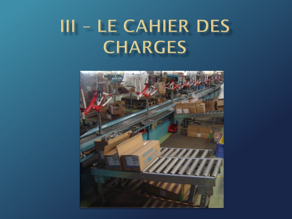 III – LE cahier des charges