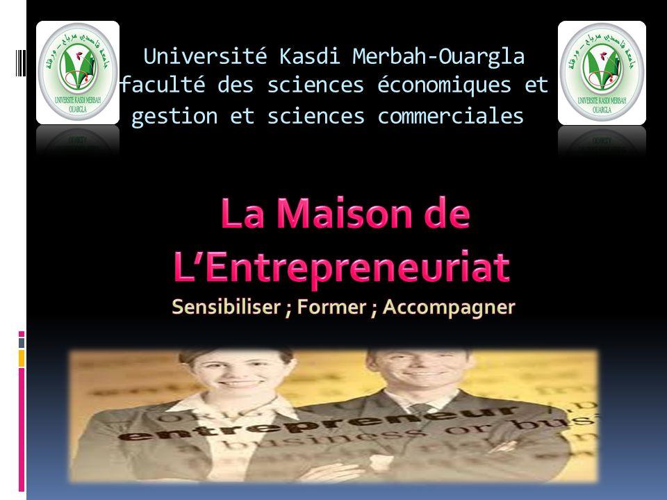 La Maison de L'Entrepreneuriat Sensibiliser ; Former ; Accompagner