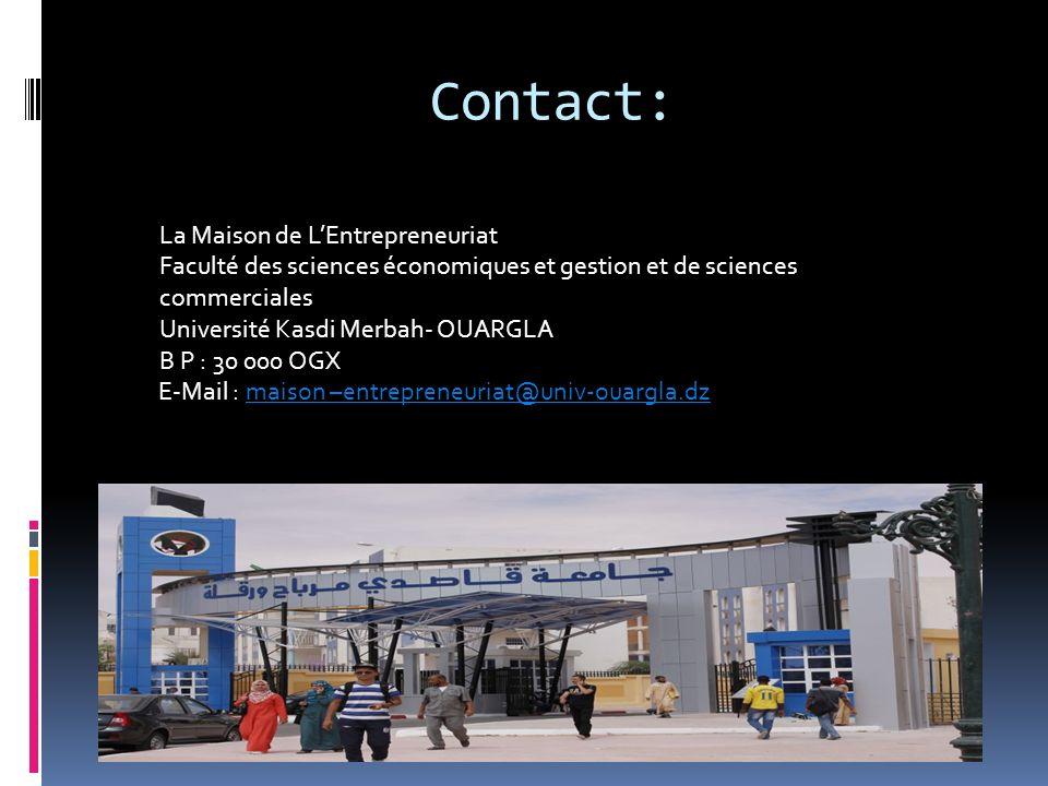 Contact: La Maison de L'Entrepreneuriat