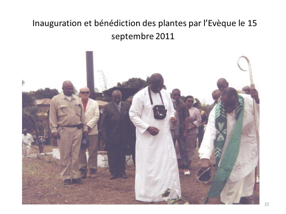 Inauguration et bénédiction des plantes par l'Evèque le 15 septembre 2011