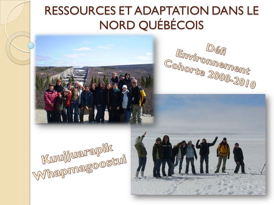 Ressources et adaptation dans le Nord québécois