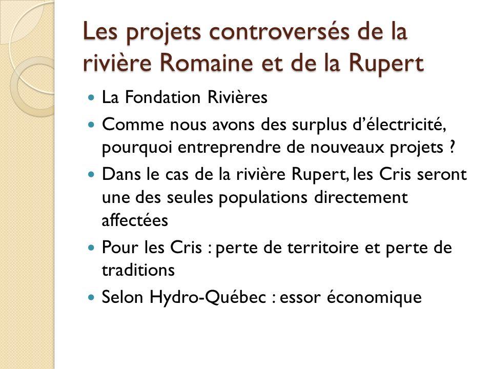 Les projets controversés de la rivière Romaine et de la Rupert
